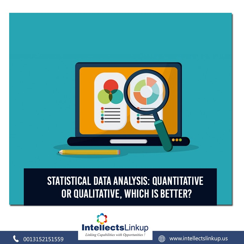 Statistical Data Analysis: Quantitative or Qualitative, which is better?
