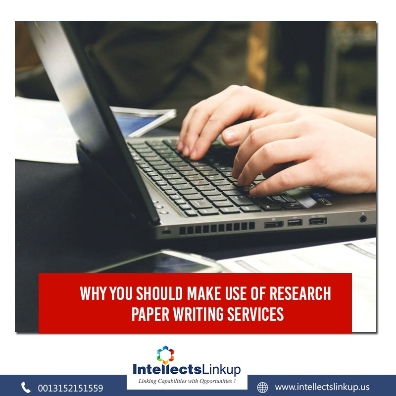 Why You Should Make Use of Research Paper Writing Services