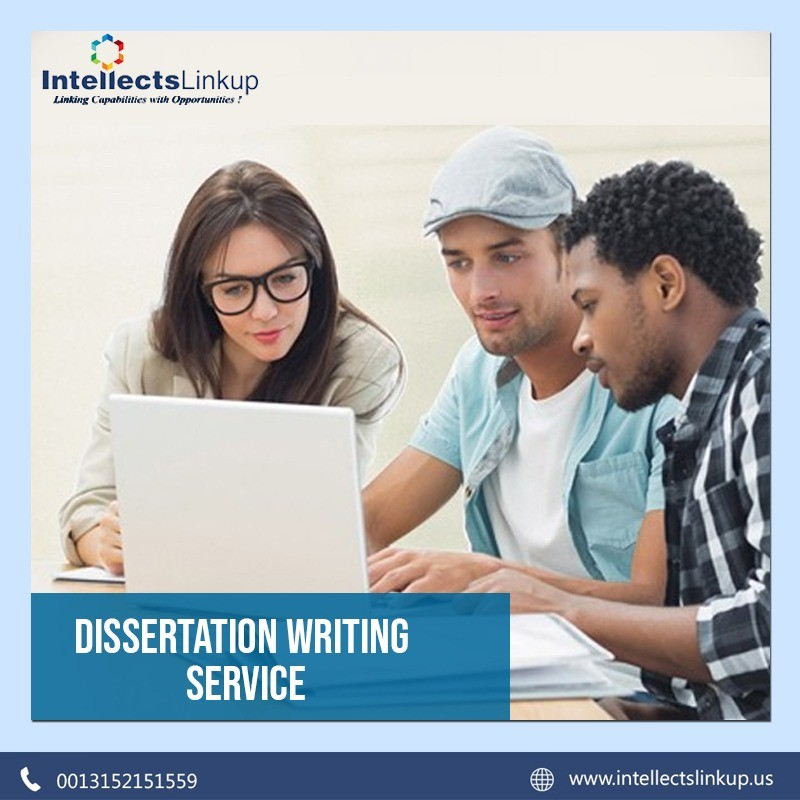 Dissertation writing Service by Intellects Linkup, US